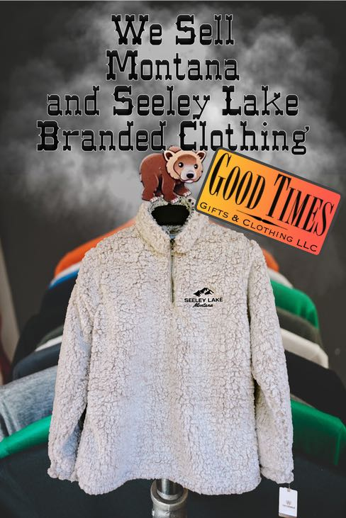 Good Times Gifts & Clothing LLC in Seeley Lake Montana Sells Montana and Seeley Lake Branded Clothing